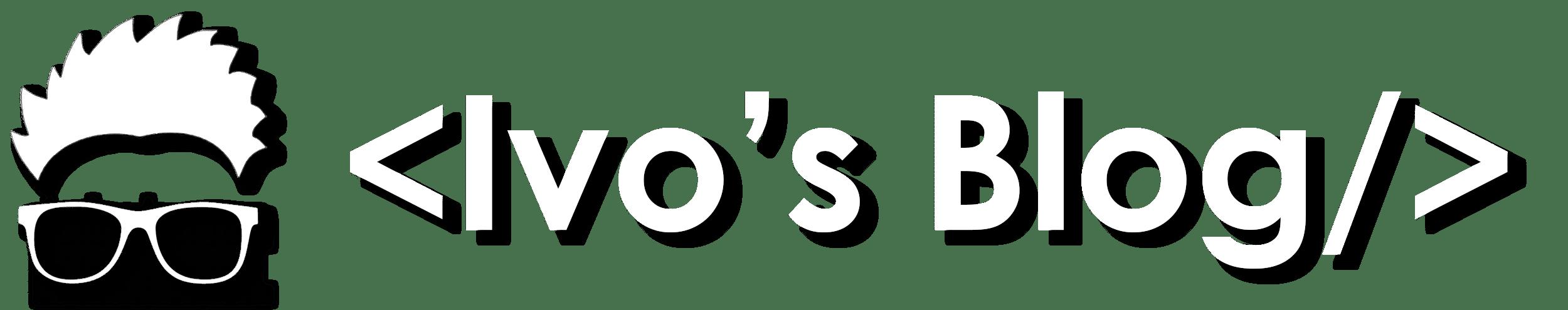 Ivo's Blog!